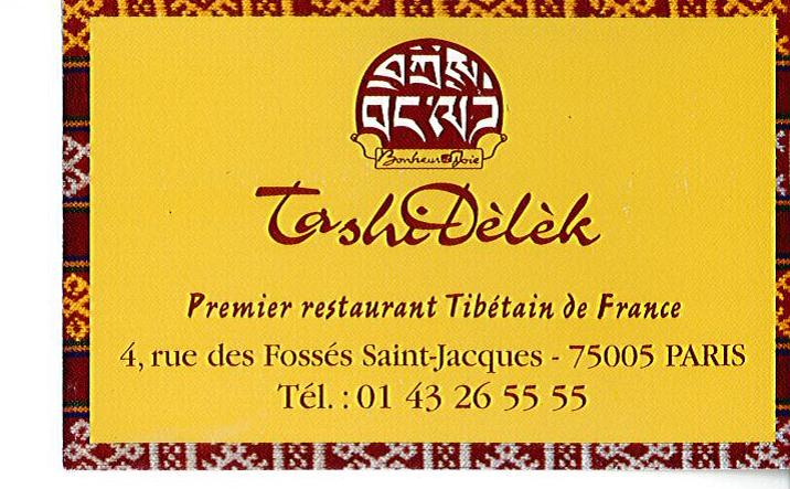 tashi delek restaurant tib tain paris. Black Bedroom Furniture Sets. Home Design Ideas