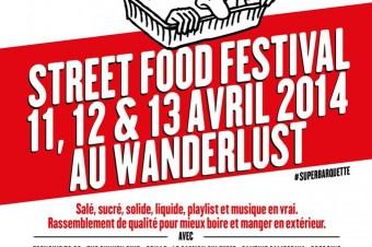 Streetfood Festival au Wanderlust du 11 au 13 avril !
