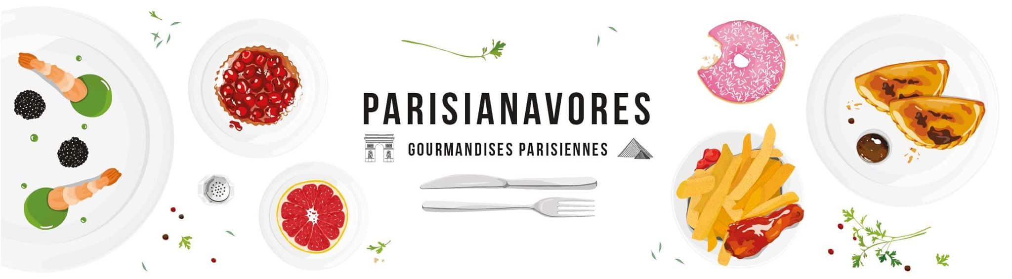 Parisianavores – Blog Lifestyle / Food / Voyage / Kids