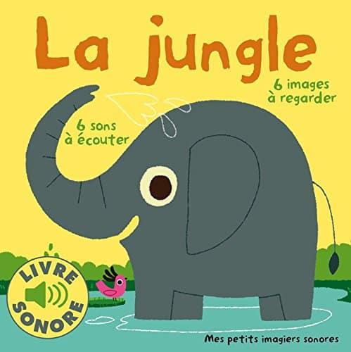 L'attribut alt de cette image est vide, son nom de fichier est livre-bebe-un-an-musical-la-jungle.jpg.
