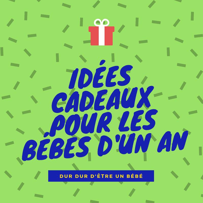 idees-cadeaux-un-an