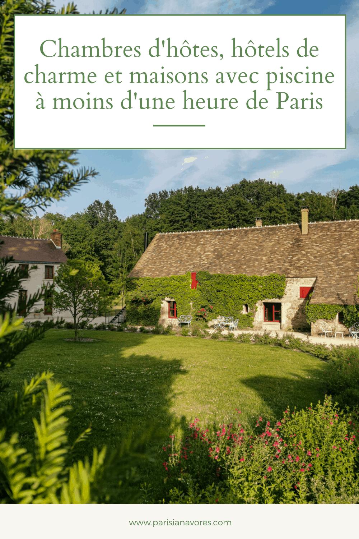week-end-moins-100-km-paris-hotel-chambre-hote-piscine