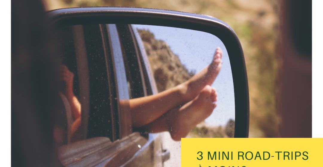 3 mini road-trips à moins de 2 heures de Paris